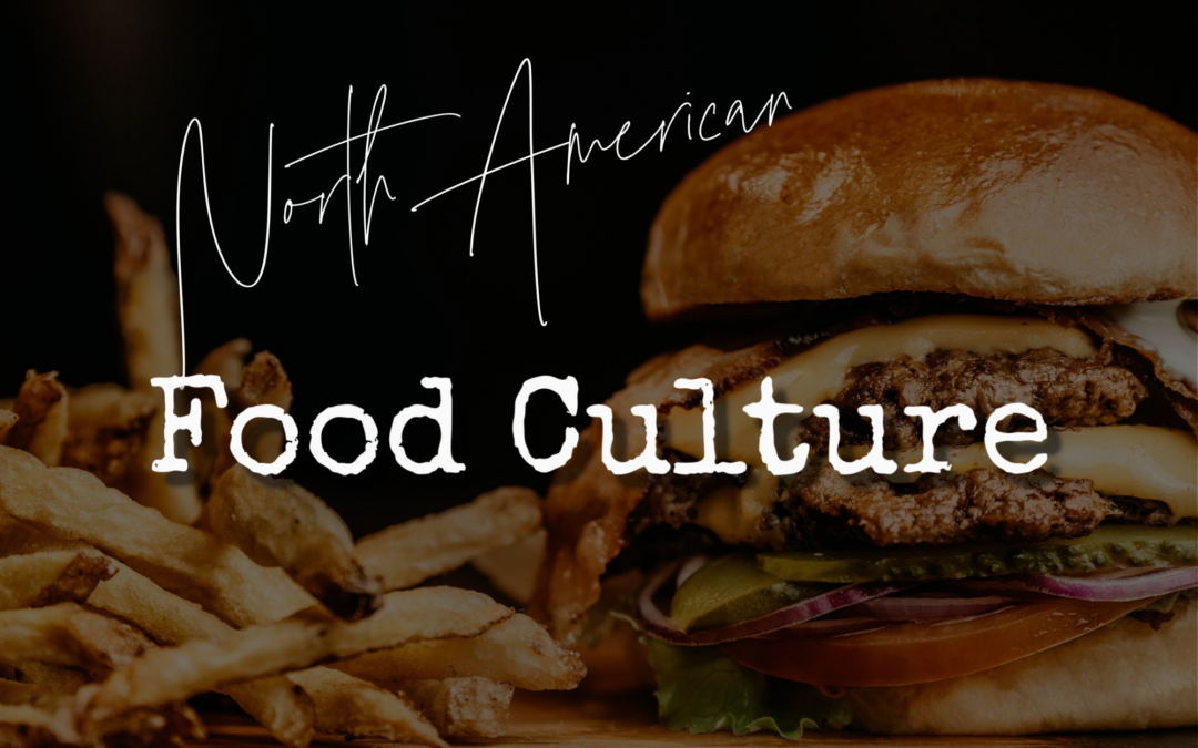 North American Food Culture