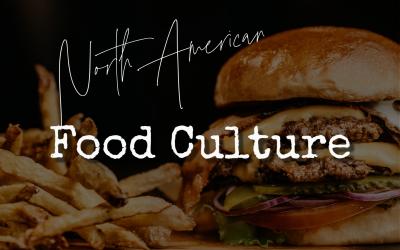 North American Food Culture